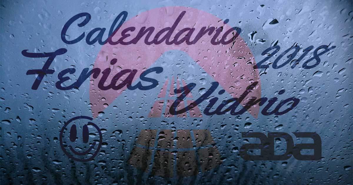 Calendario de Ferias del Vidrio 2018