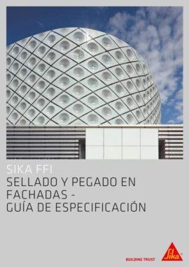 Guía Especificación Sika: Sellado y Pegado en Fachadas